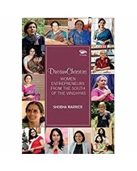 Dreamchasers: Women Entrepreneurs from the South of the Vindhyas
