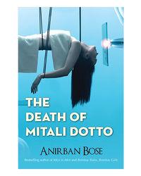 The Death Of Mitali Dotto