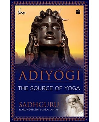 Adiyogi the source of yoga