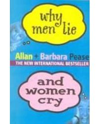 Why men lie and woman cry