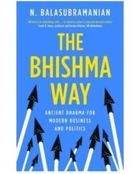 The bhishma way: ancient dharm