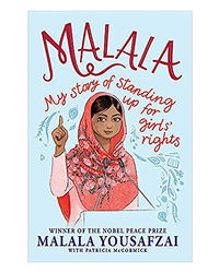 Malala: My Story Of Standing Up For Girls Rights