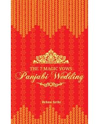 The 7 Magic Vows– Panjabi Wedding