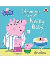 Peppa pig: george and the nois