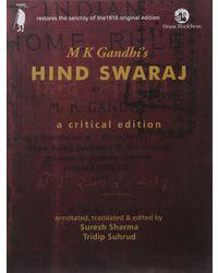M K Gandhi S Hind Swaraj: A Critical Edition