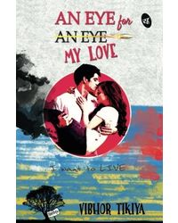 An Eye for My Love: I want to Live