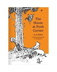 House at Pooh Corner 90th Anniversary (R/J) (Winnie- the- Pooh- Classic Editions)
