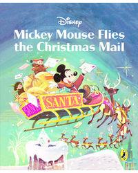 Mickey Flies The Christmas Mai