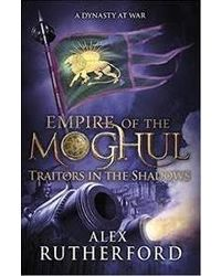 Empire of the moghul: traitor
