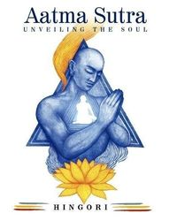 Aatma Sutra: Unveiling the Soul