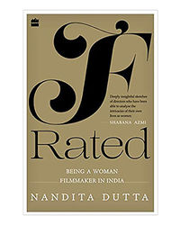 F- Rated: Being A Woman Filmmaker In India