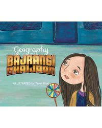 Geography With Bajrangi Bhaijaan