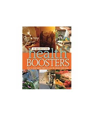 5 Minute Health Boosters: How to Sneak Healthy Habits into Your Life Without Really Trying