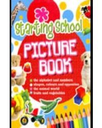 Starting School: picture Book