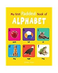 My First Padded Book of Alphabet: Early Learning Padded Board Books for Children