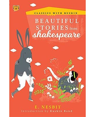 Beautiful Stories from Shakespeare (Classics with Ruskin)