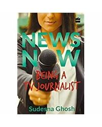 News Now: Being A Tv Journalist