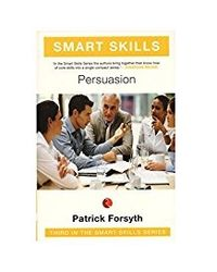 Smart Skills: Persuasion Vol. 3