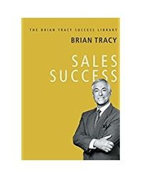 Sales Success: The Brian Tracy Success Library