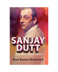 Sanjay Dutt: One Man, Many Live