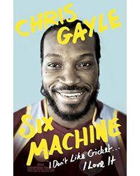 Six Machine: I Don't Like Cricket. . . I Love it
