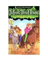 Magic tree house# 10 wild west