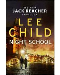 Night school (jack reacher# 21)