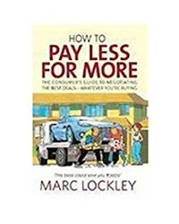 How To Pay Less For More