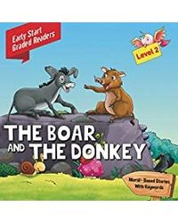 Boar & the Donkey: Level 2: Early Start Graded Readers