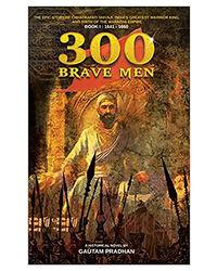 300 Brave Men- Chhatrapati Shivaji Story