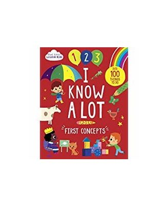 I Know A Lot: First Concepts