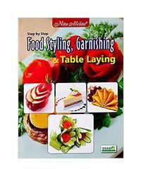 Food Styling, Garnishing & Tablelaying