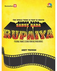 Sabse Bada Rupaiya: Personal Finance Lessons from Bollywood Movies