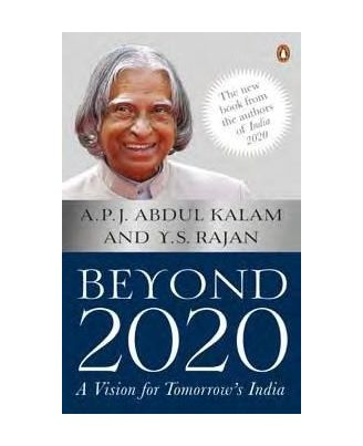 Beyond 2020: A Vision for Tomorrow' s India