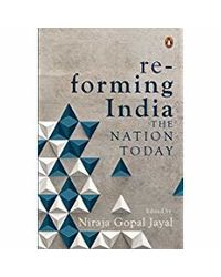 Re- forming India: The Nation Today