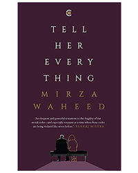 Tell Her Everything