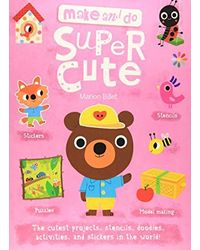 Super Cute (Make and Do)