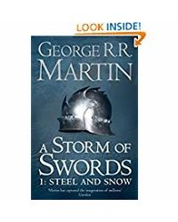 Storm of swords: steel and