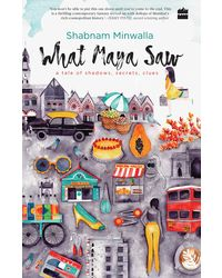 What Maya Saw: A Tale of Shadows, Secrets, Clues