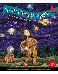 Suni Goes To Space (Little Leaders)