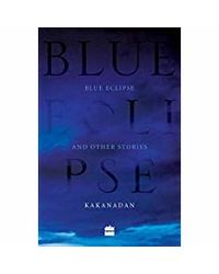 Blue Eclipse and Other Stories