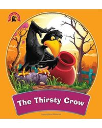 The Thirsty Crow: Fabulous Fables