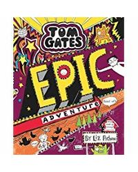 Tom Gates# 13 Epic Adventure
