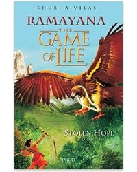 Ramayana: The Game Of Life- Book 3- Stolen Hope
