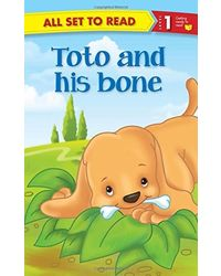 Toto and His Bone: All Set to Read