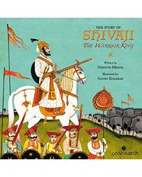 The Story of Shivaji: The Warrior King