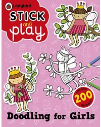 Doodling for Girls- Ladybird Stick and Play (Ladybird Stick & Play)