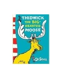 Thidwick The Big- Hearted Moose