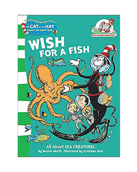 Wish For A Fish He Cat In The Hat