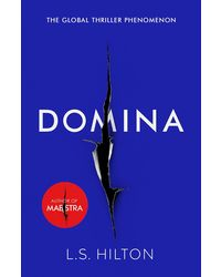 Domina: The Stunning New Thriller from the Bestselling Author of Maestra